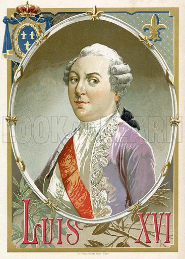 King Louis XVI of France. Illustration for Historia de Europa by Emilio Castelar (1895). Large chromolithograph.