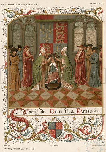 Coronation of Henry in Paris. Illustration for Les Chroniqueurs de l'histoire de France by Madame de Witt (Hachette, 1884).