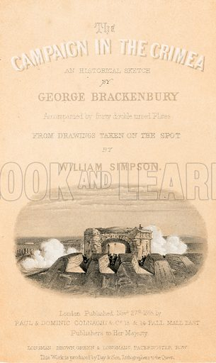 Illustration for The Campaign in the Crimea by George Brackenbury (Colnaghi, 1855).