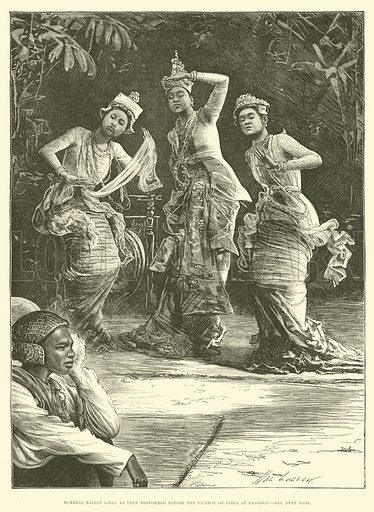 Burmese Ballet Girls as they performed before the Viceroy of India at Rangoon. Illustration for The Illustrated London News, 18 February 1882.