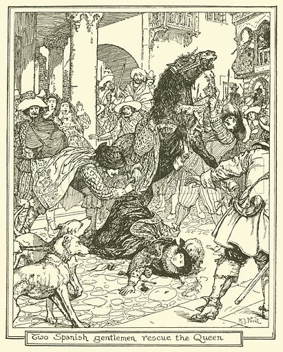 Two Spanish Gentlemen Rescue the Queen. Illustration for The Book of Princes and Princesses by Mrs Lang (Longmans, 1908).