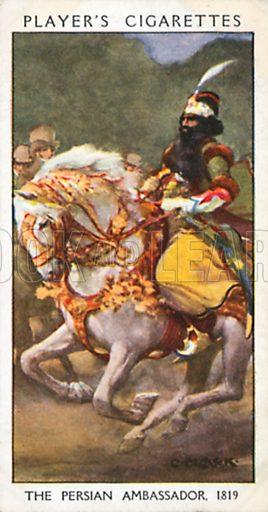 The Persian Ambassador, 1819. Illustration for John Player Dandies cigarette card series, early 20th century.
