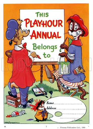 "Playhour Annual 1961 Frontis. Sammy Stoat and Wally Weasel paint the message ""This book belongs to...""."