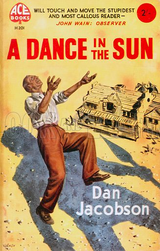 A Dance in the Sun by Dan Jacobson, Ace Books H201, 1958.