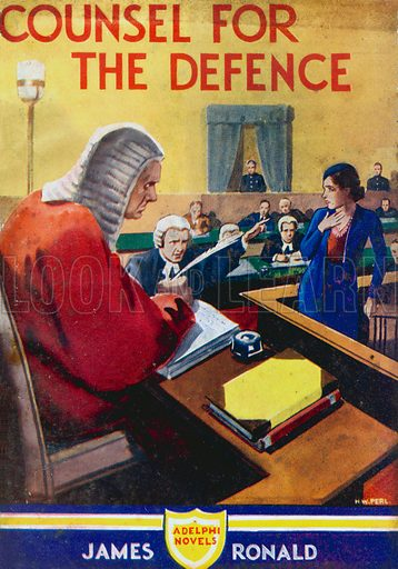 Counsel for the Defence by James Ronald, Gramol (Adelphi Novels 22), 1932.