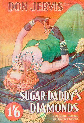 Sugar Daddy's Diamonds by Don Jervis, Bernardo Amalgamated Industries, 1946.
