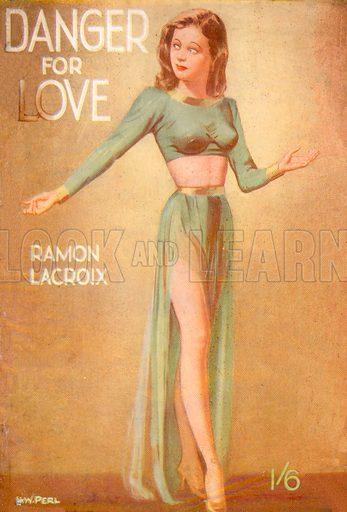 Danger for Love by Ramon Lacroix, Bernardo Amalgamated Industries, 1947.