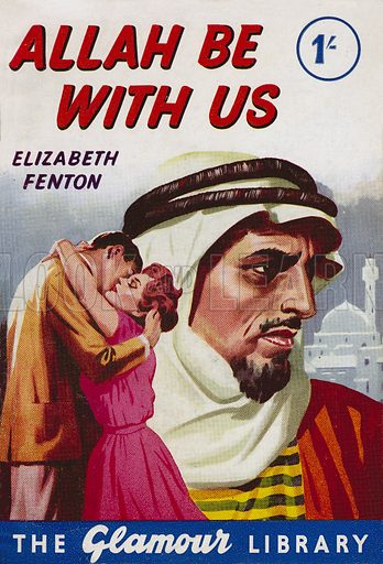 Allah Be With Us by Elizabeth Fenton, C. Arthur Pearson Glamour Library 221, November 1959.