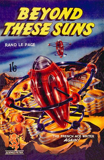 Beyond These Suns by Rand Le Page, Curtis Warren, 1952.