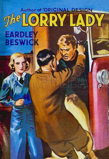 The Lorry Lady by Eardley Beswick, Gramol Publications, 1936.