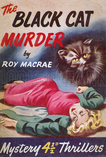 The Black Cat Murder by Roy MacRae, Grayling Publishing (Mystery Thrillers 2), 1949(?).