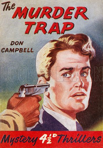 The Murder Trap by Don Campbell, Grayling Publishing (Mystery Thrillers 10), 1949(?).
