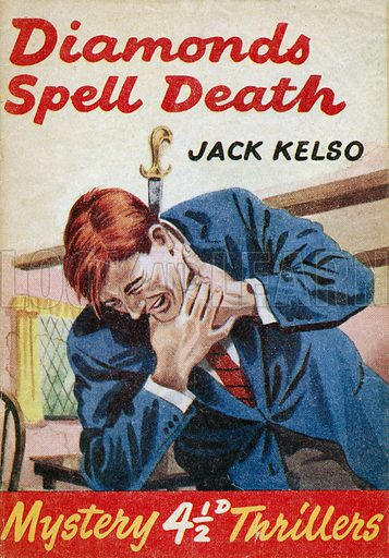 Diamonds Spell Death by Jack Kelso, Grayling Publishing (Mystery Thrillers 12), 1949(?).