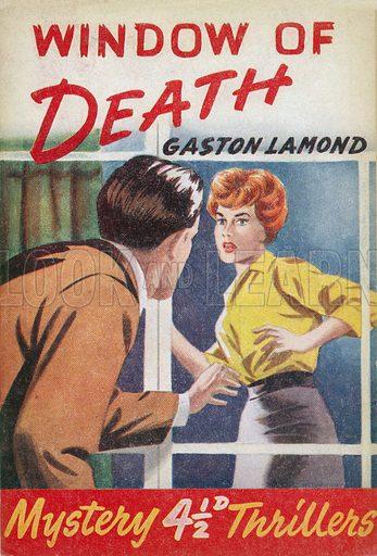 Window of Death by Gaston Lamond, Grayling Publishing (Mystery Thrillers 15), 1950(?).