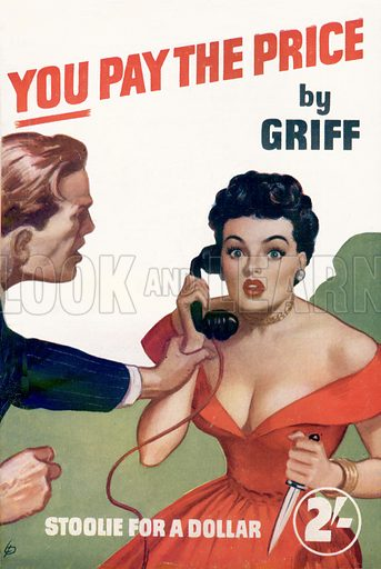 You Pay the Price by Griff, Modern Fiction, 1952.