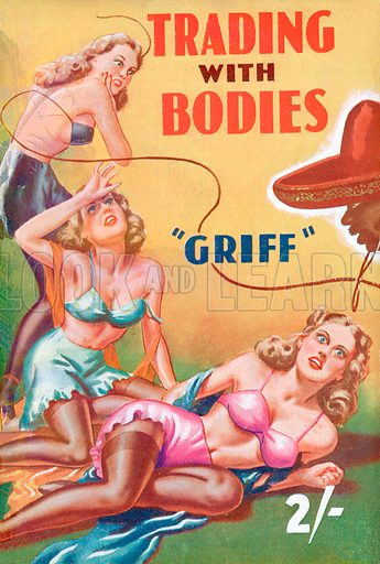 Trading with Bodies by Griff, Modern Fiction, 1950.