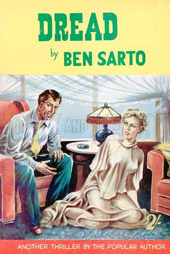 Dread by Ben Sarto, Modern Fiction, 1955.