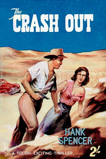 The Crash Out by Hank Spencer, Modern Fiction, 1956.