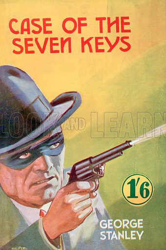 Case of the Seven Keys by George Stanley, Modern Fiction, 1945.