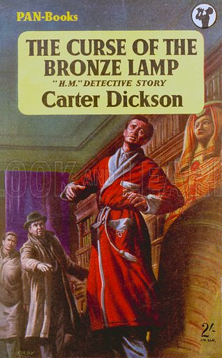 The Curse of the Bronze Lamp by Carter Dickson, Pan Books 390, 1956. Previously published as Lord of the Sorcerers.