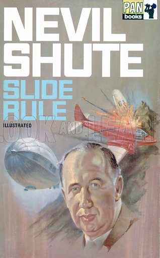 Slide Rule by Nevil Shute, Pan Books 02251, 1968. Autobiography of Nevil Shute.