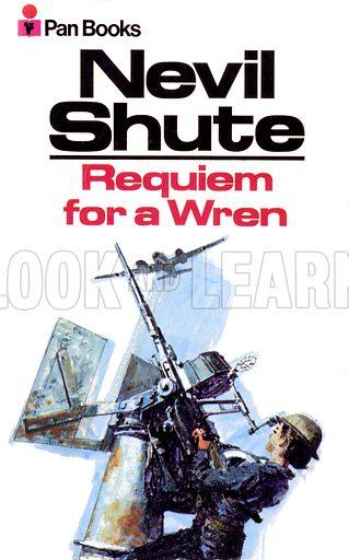 Requiem for a Wren by Nevil Shute, Pan Books 02672, 1971.