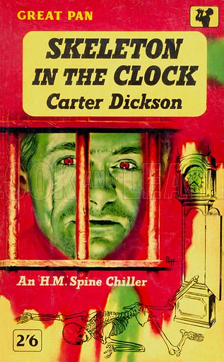 Skeleton in the Clock by Carter Dickson, Pan Books G162, 1958.