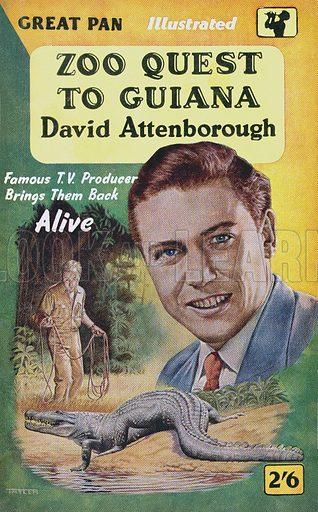 Zoo Quest to Guiana by David Attenborough, Pan Books G168, 1958.