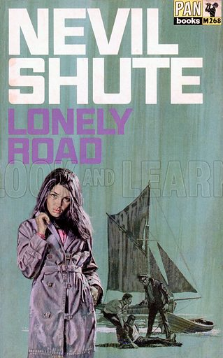 Lonely Road by Nevil Shute, Pan Books M268, 8th imp., 1968.