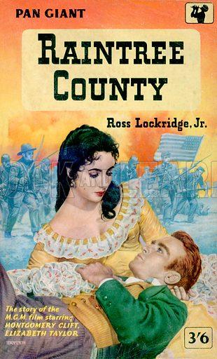 Raintree County by Ross Lockridge, Jr., Pan Books X17, 1958. Movie tie-in edition.