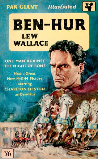 Ben-Hur by Lew Wallace, Pan Books X32, 1959. Movie tie-in edition.