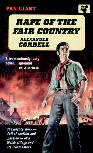 Rape of the Fair Country by Alexander Cordell, Pan Books X73, 1961.