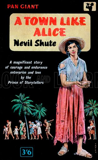 A Town Like Alice by Nevil Shute, Pan Books X96, 1961.