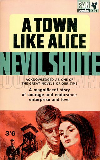 A Town Like Alice by Nevil Shute, Pan Books X96, 3rd imp., 1964.