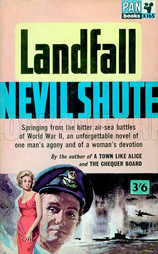 Landfall by Nevil Shute, Pan Books X165, 4th imp., 1965.