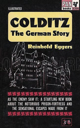 Colditz The German Story by Reinhold Eggers, Pan X206, 1963.