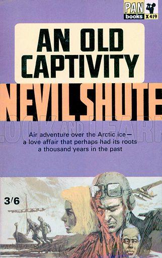 An Old Captivity by Nevil Shute, Pan Books X419, 1965.