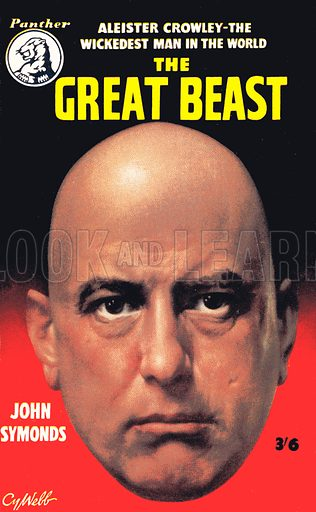 The Great Beast. The life of Aleister Crowley by John Symonds, Panther Books 612, 1956.