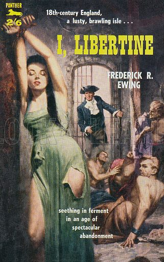 I, Libertine by Frederick R. Ewing, Panther Books 919, 1959.