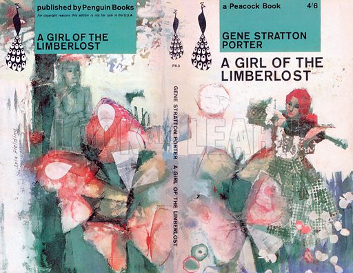 A Girl of the Limberlost by Gene Stratton-Porter, Peacock Books PK3, 1962.