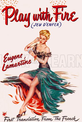 Play with Fire (Jeu d'enfer) by Eugene Lamartine, Phoenix Press, 1955.