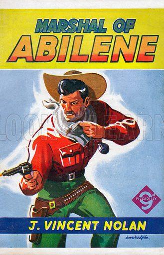Marshal of Abilene by J. Vincent Nolan, Piccadilly Novels 278, 1949.