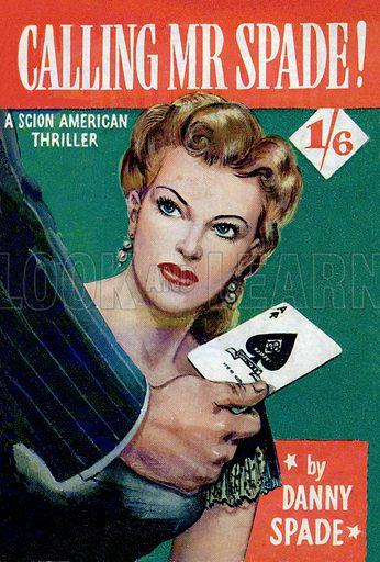 Calling Mr. Spade! by Danny Spade, Scion Ltd., 1952.