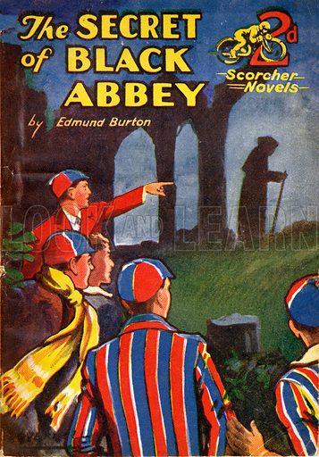 The Secret of Black Abbey by Edmund Burton, Sharmon Ellis (Scorcher Novels), 1937(?).
