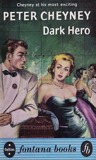 Dark Hero by Peter Cheyney, Fontana Books 74, 1955.