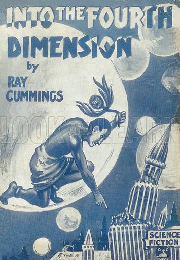 Into the Fourth Dimension by Ray Cummings, Gerald G. Swan, 1943.