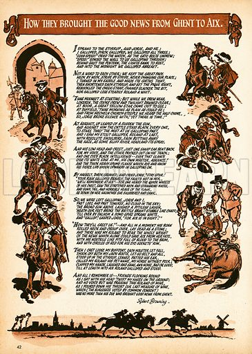 How they brought the good news from Ghent to Aix.  Illustrated version of Robert Browning poem.