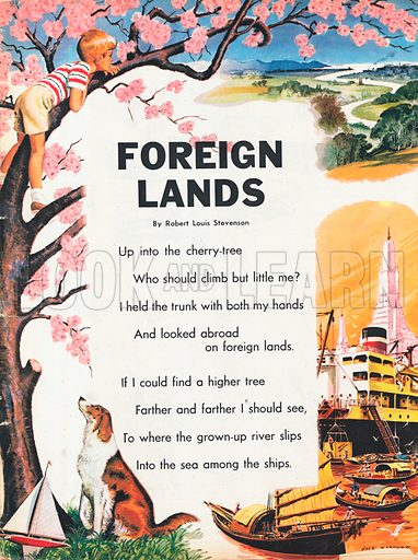 The text of the poem Foreign Lands by Robert Louis Stevenson shows a young boy up a cherry tree, gazing out at the sea, a vision of an Eastern port beneath.