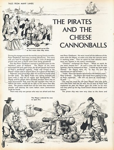 Two scenes from the tale The Pirates and the Cheese Cannonballs by Peter Gladheart, the Dutch traveller.