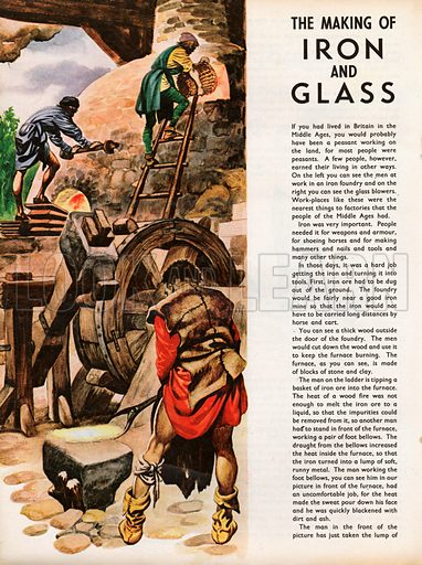 The Wonderful Story of Britain: The Making of Iron and Glass. An iron foundry in Britain in the Middle Ages.